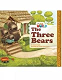 Our World Readers: The Three Bears: British English (Our World Readers (British English))