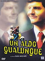 Un Aldo Qualunque [Italian Edition]