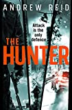 The Hunter: the most explosive action thriller of the summer