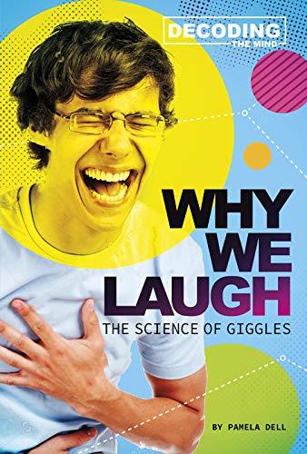 [画像:Why We Laugh: The Science of Giggles (Decoding the Mind)]