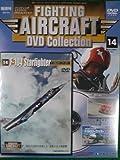 隔週刊 ファイティング・エアクラフト DVDコレクション No.14 F-104 Starfighter(F-104 スターファイター)