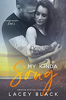 My Kinda Song (Summer Sisters Book 3) by [Black, Lacey]
