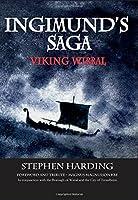 Ingimund's Saga: Viking Wirral 2016