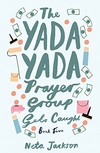 Download The Yada Yada Prayer Group Gets Caught 1401689876