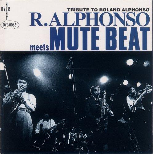 Roland Alphonso meets Mute Beatの詳細を見る