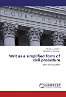 Writ as a Simplified Form of Civil Procedure
