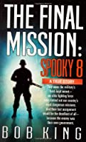 Final Mission: Spooky Eight