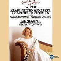 Weber: Clarinet Concertos 1 & 2/Concertino in E flat/Clarinet Quintet by Sabine Meyer