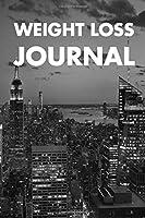 WEIGHT LOSS JOURNAL: Weightloss,  Exercise,  Weight Loss Tracker,  Diet Log Book, Diet Journal, Workout Planner, Food 2020 Planner, Weightloss Diary  Exercise Journals  Fitness Meal Journal  Lifting Journal  Weight Lifting Journal  Year Fitness Planner,