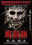 WE GO ON-死霊の証明- [DVD]