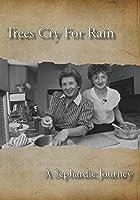 Trees Cry For Rain: A Sephardic Journey【DVD】 [並行輸入品]