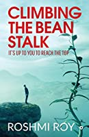 Climbing the Beanstalk: It's Up to You to Reach the Top