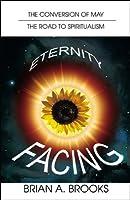 Facing Eternity