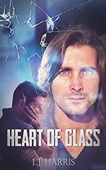Heart of Glass by [Harris, L. J.]