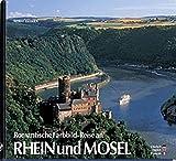 Romantische Farbbild-Reise an Rhein und Mosel