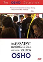 Osho 3: Greatest Problem in World & Only Solution [DVD]