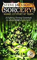 Sorcery! Khare-Cityport of Traps(The Fighting Fantasy Gamebooks 11)