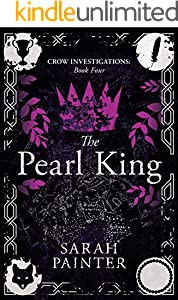 The Pearl King (Crow Investigations Book 4) (English Edition)