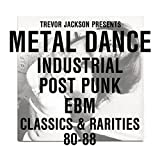 Trevor Jackson Presents Metal Dance Industrial/Pos