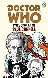 Doctor Who: Twice Upon a Time: 12th Doctor Novelisation (English Edition)