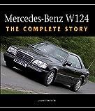 洋書「Mercedes-Benz W124 - The Complete Story」