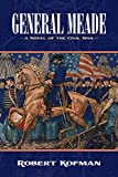 General Meade: A Novel of the Civil War (English Edition) 画像