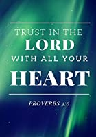 Trust in the Lord with All of Your Heart: Prayer Journal, Notebook with Prompts, 7x10, Green