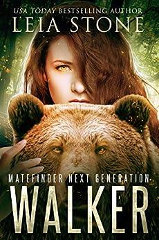 Walker (Matefinder Next Generation Book 2) by [Stone, Leia]