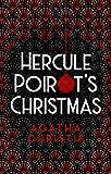 Hercule Poirot's Christmas (Poirot) (Hercule Poirot Series Book 20) (English Edition)