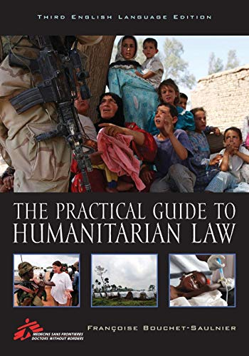 Download The Practical Guide to Humanitarian Law: Third English Language Edition 1442221410