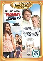 Nanny Express / Expecting a Miracle