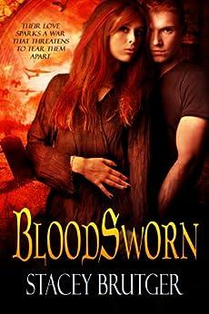 BloodSworn by [Brutger, Stacey]