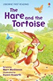 The Hare and the Tortoise: For tablet devices (Usborne First Reading: Level Four)