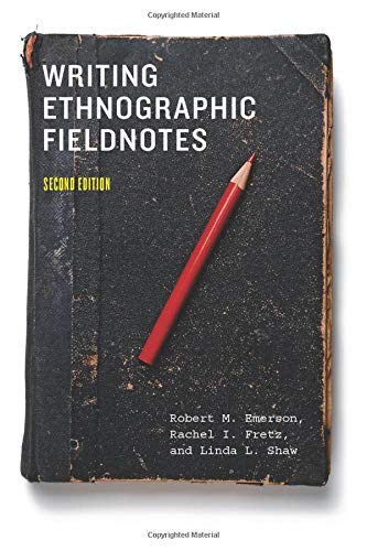 Download Writing Ethnographic Fieldnotes, Second Edition (Chicago Guides to Writing, Editing, and Publishing) 0226206831