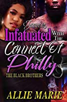Infatuated With The Connect Of Philly: The Black Brothers