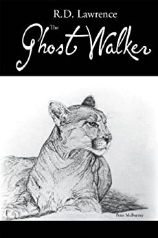 The Ghost Walker by [Lawrence, R. D.]