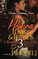 Homies, Lovers and Friends: A Brooklyn Love Story
