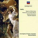 Ravel: Daphnis Et Chloe/Pavane/Alborado Del Gracio