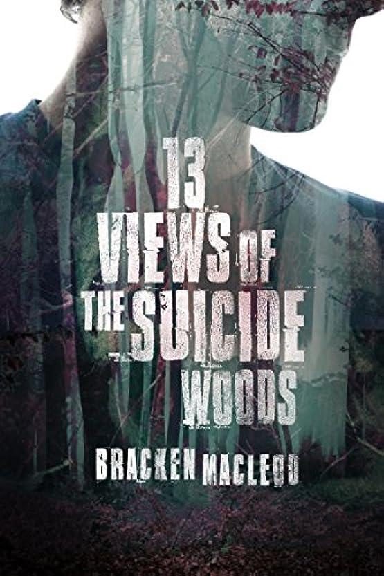 有罪境界配送13 Views of the Suicide Woods (English Edition)