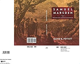 Samuel Marsden: Preacher, Pastor, Magistrate & Missionary (Studies in Australian Colonial History) by [Pettett, David B]