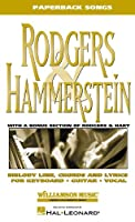 Rodgers & Hammerstein Paperback Songs: Including a Bonus Section With 25 Rodgers and Hart Songs! (PAPERBACK SONG BOOK)