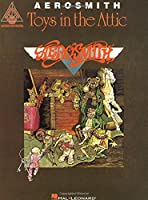 Toys in the Attic: Aerosmith (Guitar Recorded Versions)