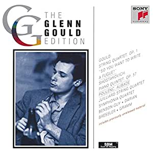 Glenn Gould Edition: String Quartet, Op. 1