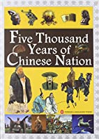 Five Thousand Years of Chinese Nation