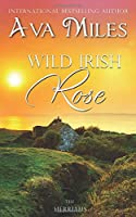 Wild Irish Rose (The Merriams)