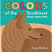 Colors of the Southwest (Naturally Local) (English Edition)