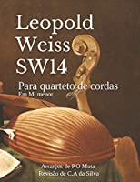 Weiss SW14: Para quarteto de cordas