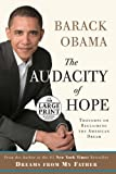 The Audacity of Hope: Thoughts on Reclaiming the American Dream (Random House Large Print)