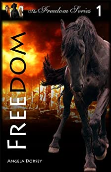 Freedom by [Dorsey, Angela]