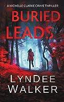 Buried Leads: A Nichelle Clarke Crime Thriller